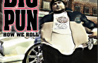 Big Pun – How We Roll f/ Ashanti